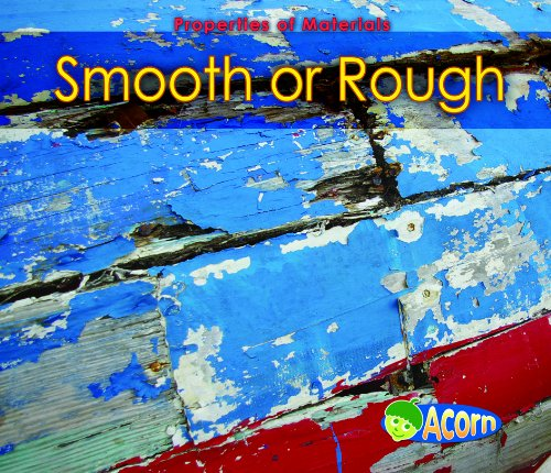 9780431193496: Smooth or Rough (Acorn: Properties of Materials)