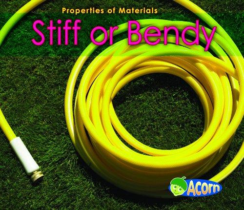 9780431193519: Stiff or Bendy (Acorn: Properties of Materials)