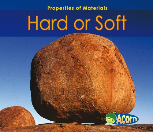 9780431193533: Hard Or Soft (Acorn: Properties of Materials)