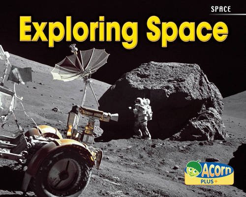 9780431193977: Exploring Space (Acorn Plus: Physical Science)