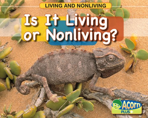 9780431194158: Is it Living or Nonliving (Acorn Plus: Natural Science)