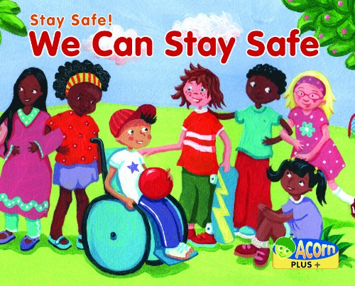 9780431194417: We Can Stay Safe (Acorn Plus: PSHE and Citizenship)