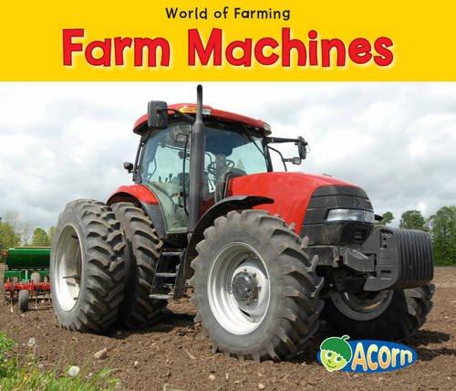 9780431195544: Farm Machines (Acorn: World of Farming)