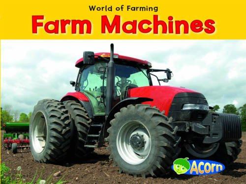 9780431195612: Farm Machines (Acorn: World of Farming)