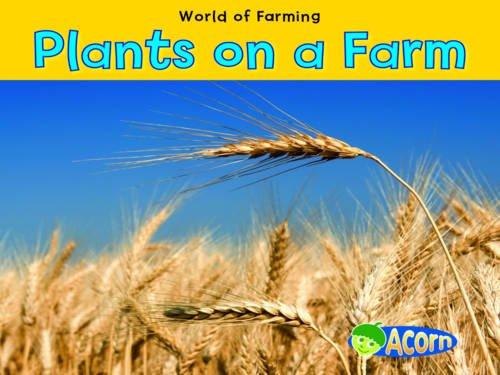 9780431195643: Plants on a Farm (Acorn: World of Farming)