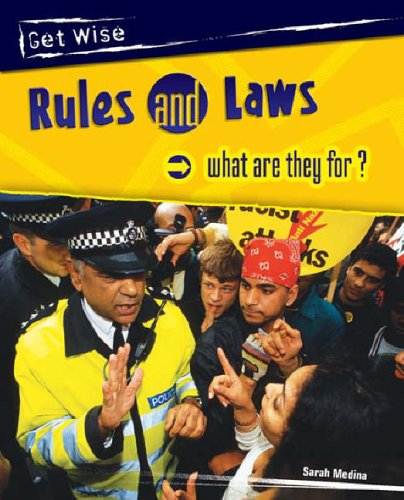 9780431210070: Rules & Laws. What Are They For? (Get Wise)