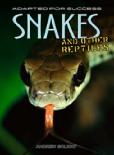 9780431906676: Snakes and Other Reptiles (Adapted for Success) (Adapted for Success)