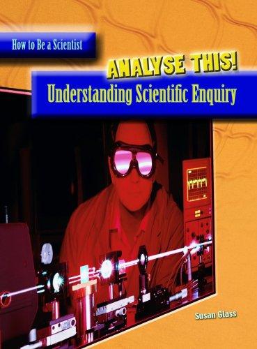9780431906775: Analyze This!: Understanding Scientific Enquiry : Understanding Scientific Enquiry (How to Be a Scientist): Understanding Scientific Enquiry (How to Be a Scientist)