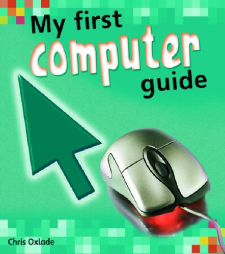 9780431906966: My First Computer Guide (My First Computer Guides)