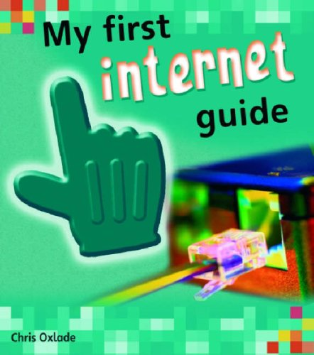 9780431906973: My First Internet Guide (Young Explorer) (Young Explorer)