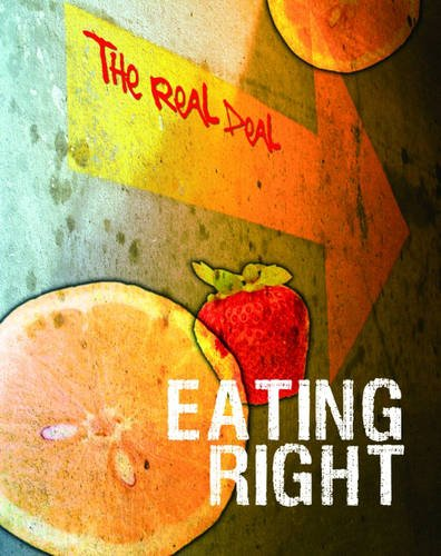 9780431907307: Eating Right (The Real Deal) (The Real Deal)