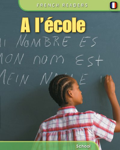 9780431931326: A School (French Readers) (French Edition)