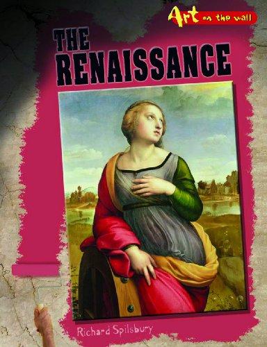 9780431933283: The Renaissance (Art On the Wall)
