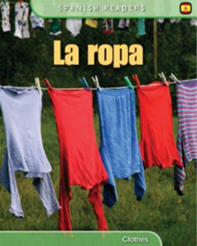 9780431990361: La Ropa: Clothes (Spanish Readers)