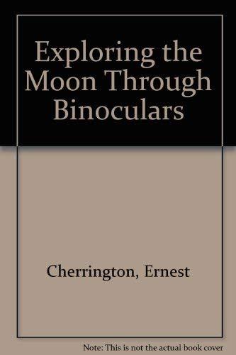 9780432022108: Exploring the Moon Through Binoculars