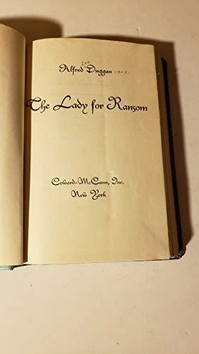 Lady for Ransom: Alfred Duggan