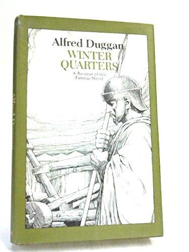 Winter Quarters (0432034439) by Alfred Duggan