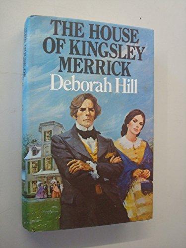 House of Kingsley Merrick: Hill, Deborah