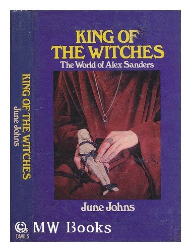 9780432076750: King of the Witches: World of Alex Sanders