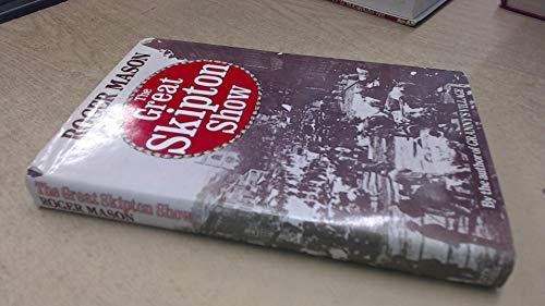 Great Skipton Show: Roger Mason