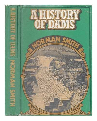 9780432150900: History of Dams