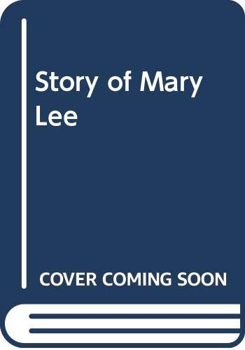 9780432157299: Story of Mary Lee