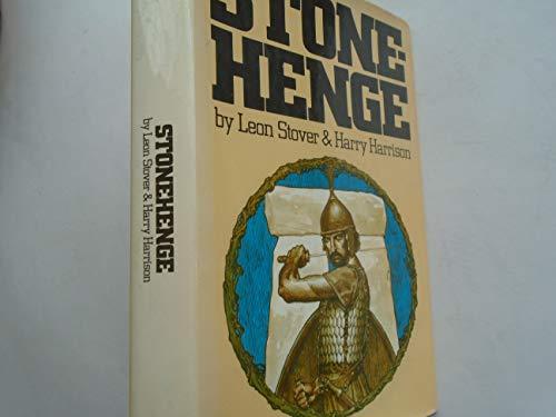 Stonehenge: Harrison, Harry;Stover, Leon E.