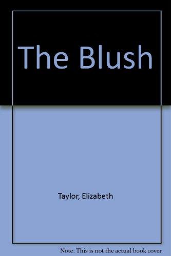 9780432161555: The Blush