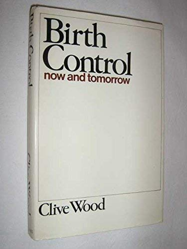 9780432193600: Birth Control Now and Tomorrow