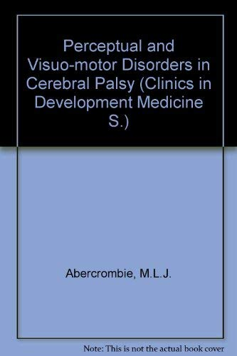 9780433000501: Perceptual and Visuo-Motor Disorders in Cerebral Palsy