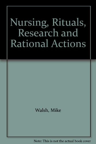9780433000808: Nursing, Rituals, Research and Rational Actions