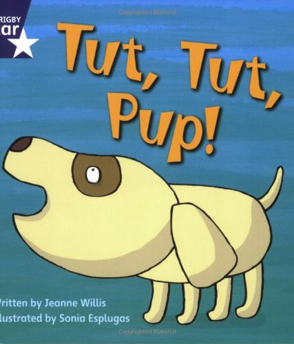 9780433002628: Tut Tut Pup (Rigby Star Phonic Readers)