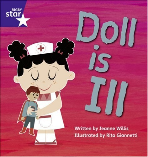9780433002635: Doll Is Ill (Rigby Star Phonic Readers)