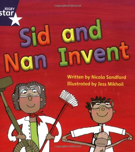 9780433002697: Star Phonics: Sid and Nan Invent (Phase 3): Stage 7 Fiction (Star Phonics Decodables)