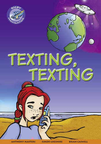 Navigator New Guided Reading Fiction Year 4, Texting, Texting GRP (Paperback): Anthony Masters, ...