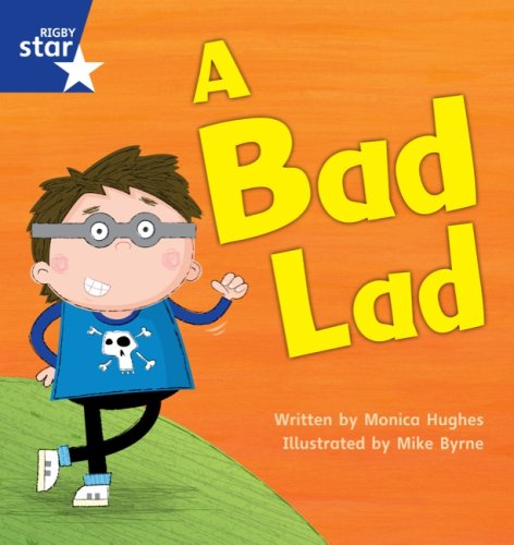 Star Phonics Set 5: A Bad Lad (STAR PHONICS DECODABLES) (0433003901) by Monica Hughes