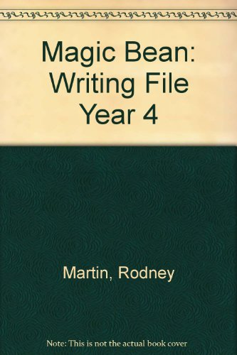 Magic Bean Writing: Primary Writing Programme File Year 4 (9780433006022) by Rodney Martin