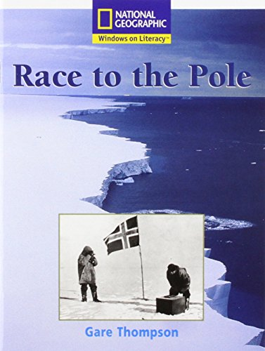 9780433010227: National Geographic Windows on Literacy White Level: Race to the Pole Guided Reading Pack (National Geographic Fiction)