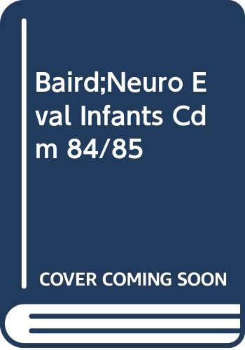 9780433011309: Neurological Evaluation of Infants and Children