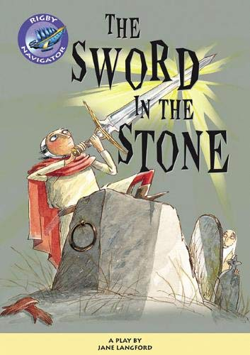 9780433011750: Navigator Plays: Year 6 Red Level the Sword in the Stone Single (Navigator Poetry and Plays)