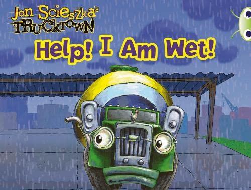 9780433012740: BC Pink A Trucktown: Help! I Am Wet! (BUG CLUB)