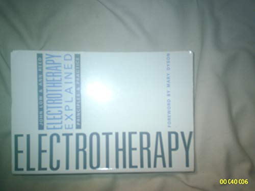 9780433017349: Electrotherapy Explained: Principles and Practice