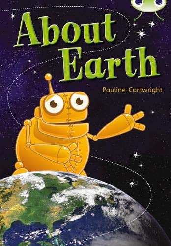 About Earth: Non-Fiction Lime B/3c A (Mixed media product): Pauline Cartwright