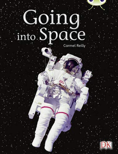 Going into Space: Non-Fiction Gold B/2b (Mixed media product): Carmel Reilly