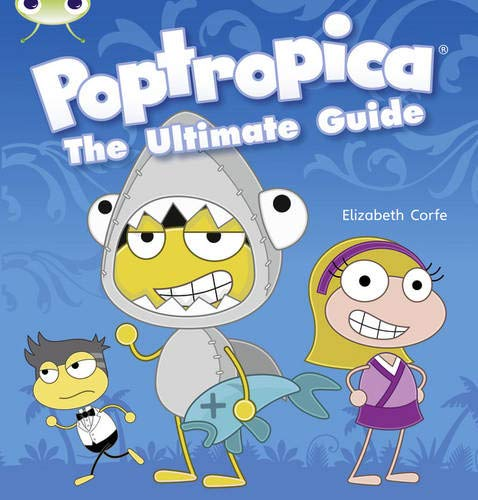Poptropica the Ultimate Guide: Non-Fiction Yellow A/1c (Mixed media product): Elizabeth Corfe
