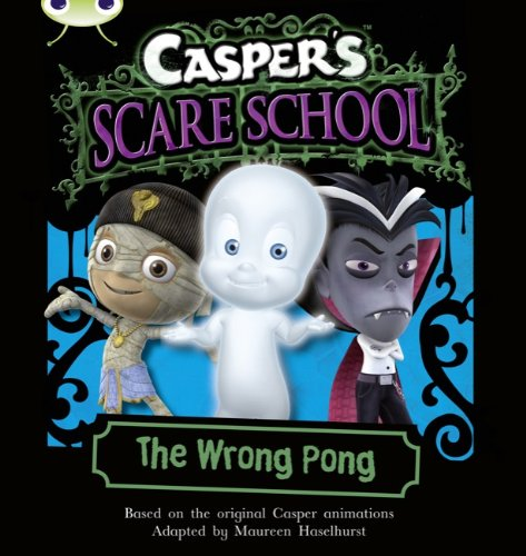 9780433017929: Casper' s Scare School: The Wrong Pong: Orange A/1a