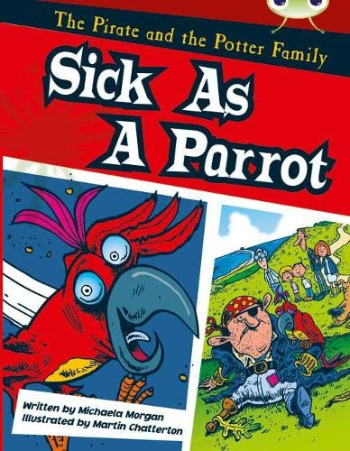 9780433018308: Bug Club Gold B/2B The Pirate and the Potter Family: Sick as a Parrot 6-pack