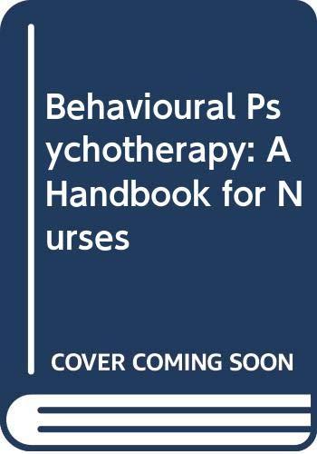 9780433025269: Behavioural Psychotherapy: A Handbook for Nurses