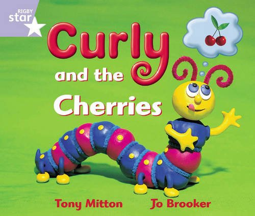9780433026426: Rigby Star Guided Reception: Lilac Level: Curly and the Cherries Pupil Book (Single)
