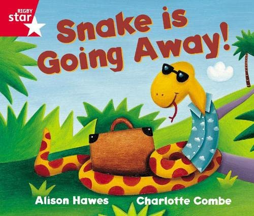 9780433026808: Rigby Star Guided Reception Red Level: Snake is Going Away Pupil Book (single)